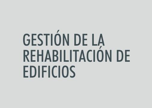 ASIGNATURA Gestión de la rehabilitación de edificios