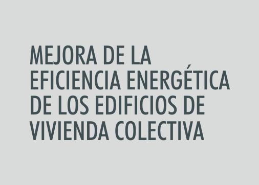 ASIGNATURA Mejora de la eficiencia energética de los edificios de vivienda colectiva