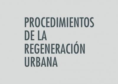 ASIGNATURA Procedimientos en la Regeneración Urbana