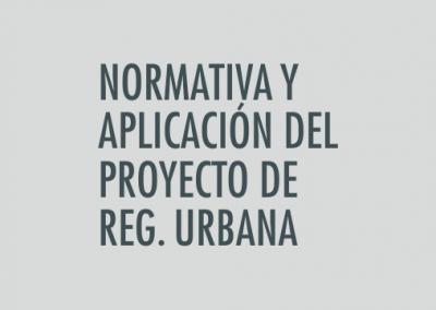 ASIGNATURA Normativa y aplicación del proyecto de Regeneración Urbana