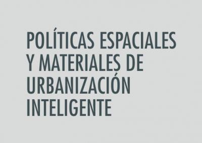 ASIGNATURA Políticas espaciales y materiales de urbanización inteligente
