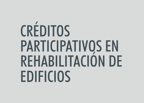 ASIGNATURA Créditos participativos en rehabilitación de edificios