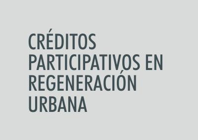 ASIGNATURA Créditos participativos en regeneración urbana