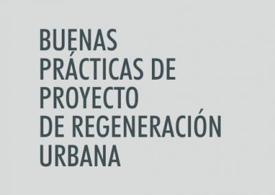 ASIGNATURA Buenas prácticas de proyecto de Regeneración Urbana
